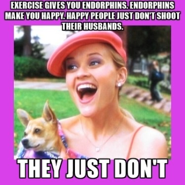 Endorphins Make You Happy