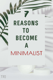 Minimalism: 7 Compelling Reasons To Become A Minimalist. Pinterest