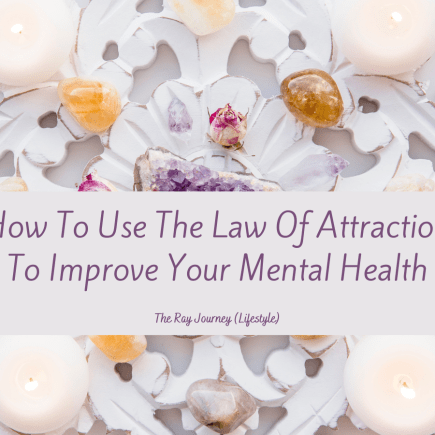 How To Use The Law Of Attraction To Improve Your Mental Health