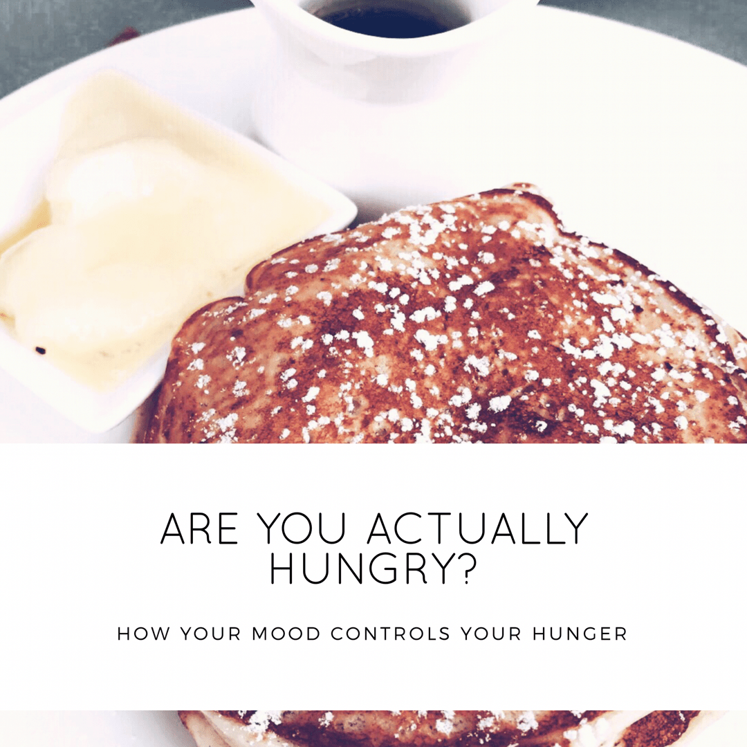 Are You Hungry Or Just Emotional?