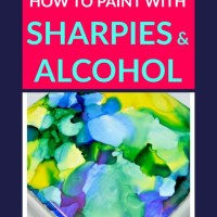 How to Paint with Sharpies and Alcohol