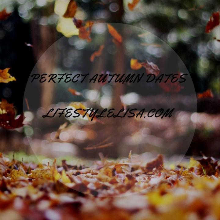 Perfect Autumn Dates