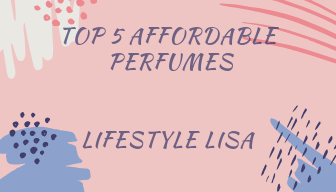 Top 5 affordable perfumes