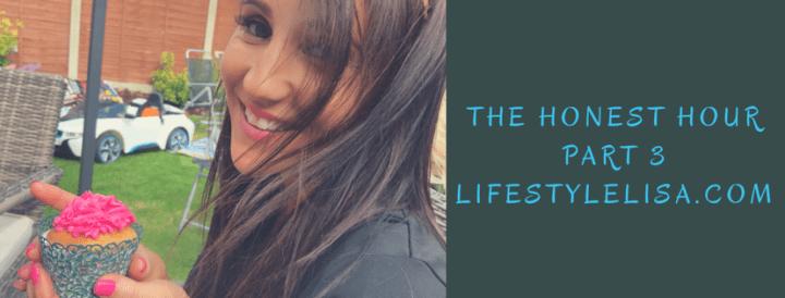 The Honest Hour – Part 3