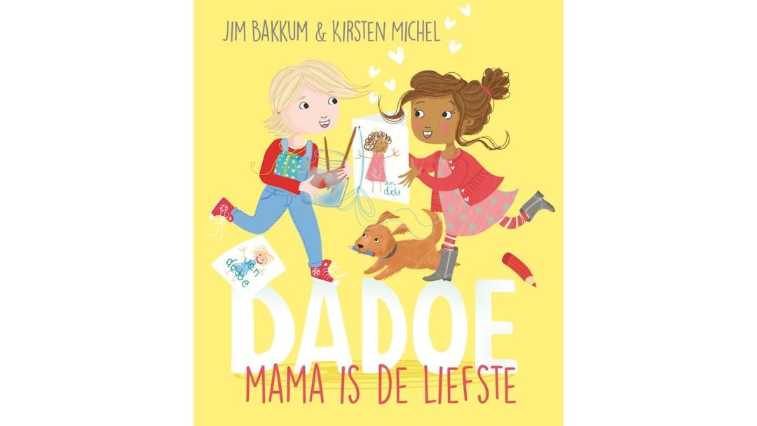 Dadoe: Mama is de liefste