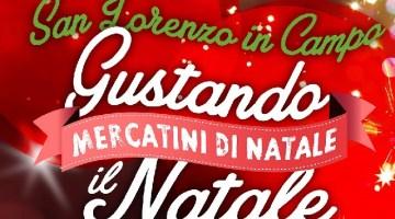 Mercatini di Natale 2015: gustando il Natale a San Vito sul Cesano e San Lorenzo in Campo (PU)