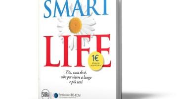 Smart Life: l'elisir di lunga vita nel libro di Vera Paggi (recensione)