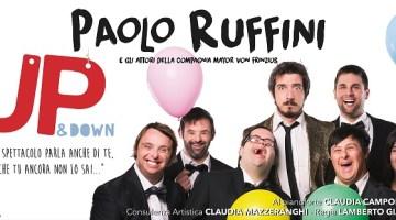 """UP&Down: prosegue il tour nei teatri d'Italia dello spettacolo che """"parla anche di te"""""""