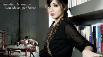 Non adesso, per favore: il romanzo di Annalisa De Simone (recensione)