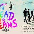 Coldplay – A Head Full of Dreams: il film-concerto che celebra il tour dei record (recensione)