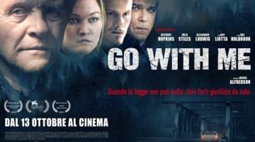 Go with me: trailer e recensione del nuovo thriller con Anthony Hopkins