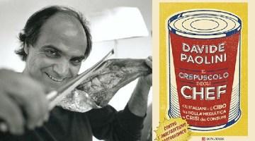 Il crepuscolo degli Chef: recensione del nuovo libro di Davide Paolini