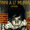 VINNI A U' MUNNU: 28 e 29 dicembre al Teatro Lo Spazio di Roma