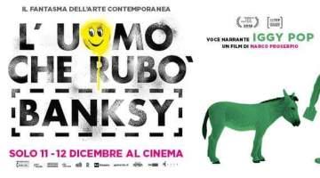 L'uomo che rubò Banksy: la grande arte al cinema (recensione in anteprima)