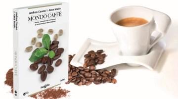 """Mondo Caffè: un libro tutto da """"gustare"""" (recensione)"""