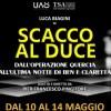 Scacco al Duce: Pingitore porta la storia al Salone Margherita