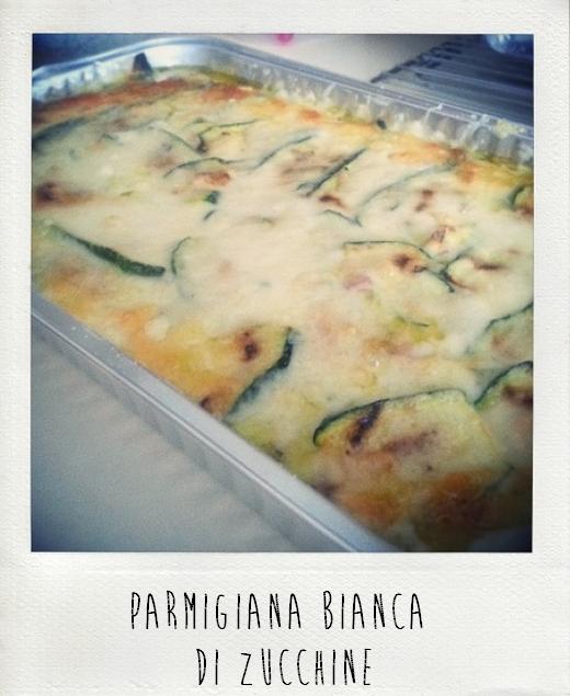 Prove In Cucina Parmigiana Bianca Di Zucchine Lifestyle Notes