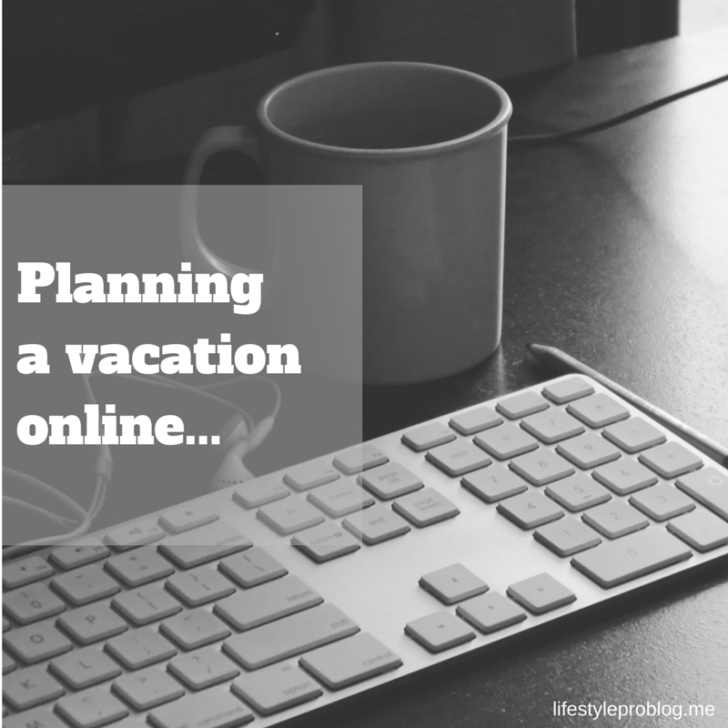 Planning a vacation online
