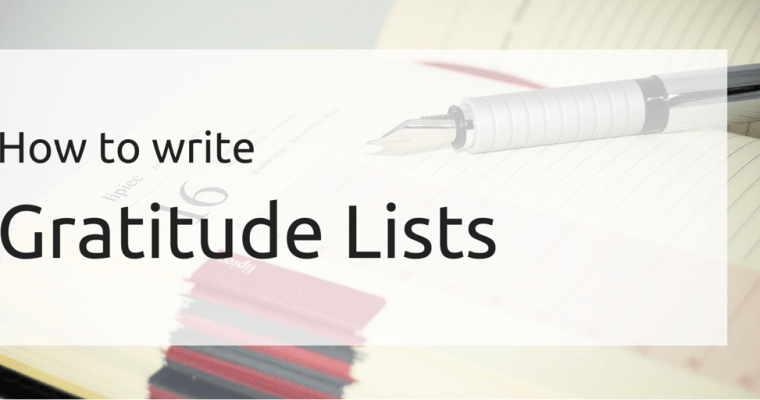 How to write a Gratitude List
