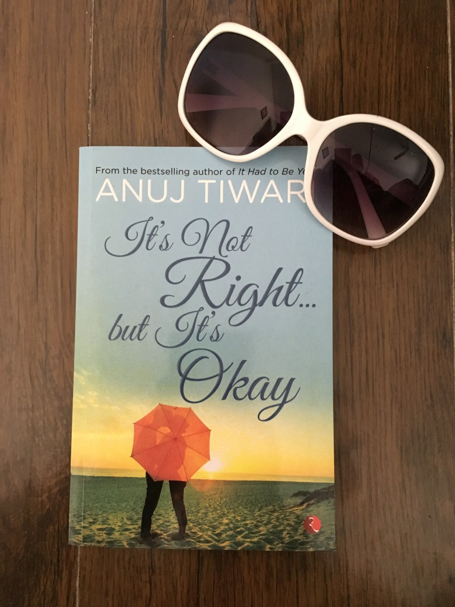 It's Not Right...but It's Okay by Anuj Tiwari #BookReview