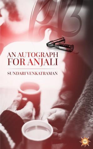 An Autograph For Anjali by Sundari Venkatraman