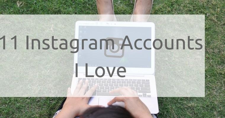 11 #Instagram Accounts I Love