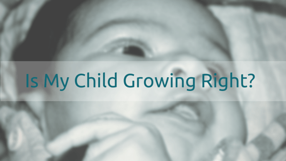 Is My Child Growing Right-