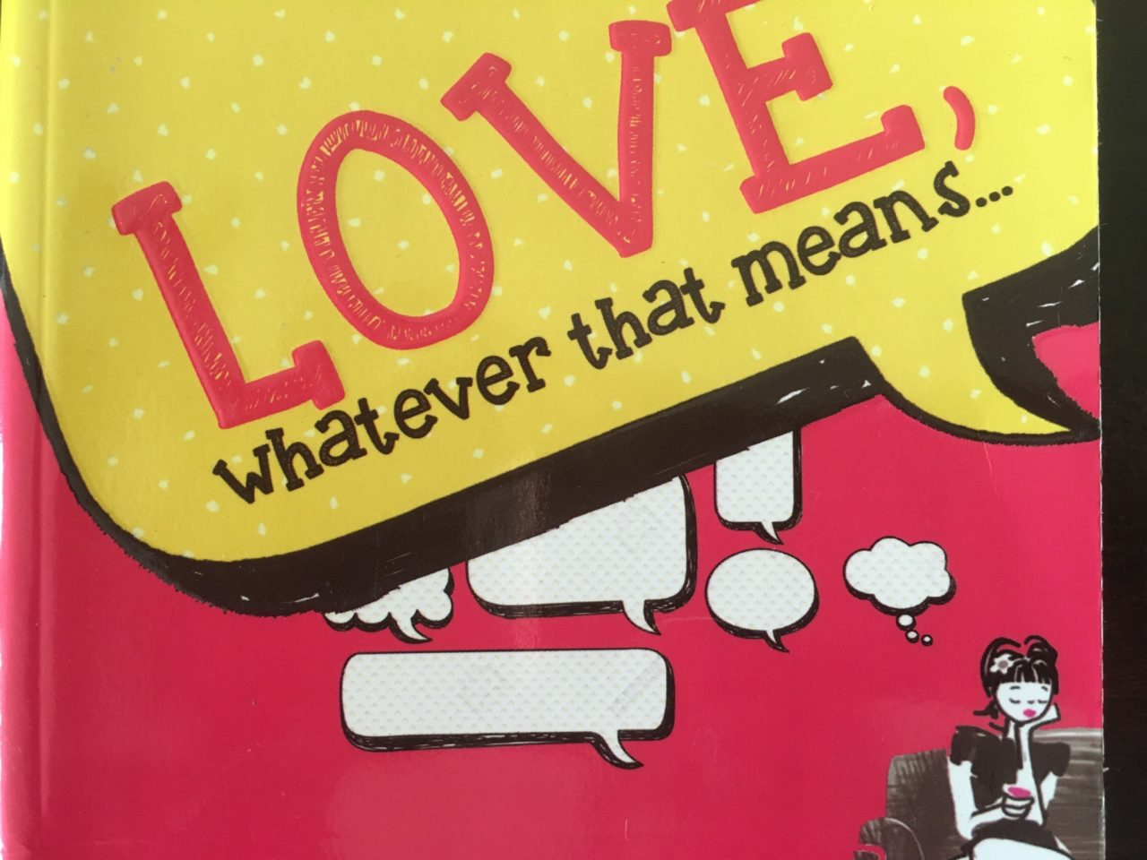 Love, Whatever That Means by Aditi Mathur Kumar #BookReview featuring The Body Shop Lipstick Coral Cutie