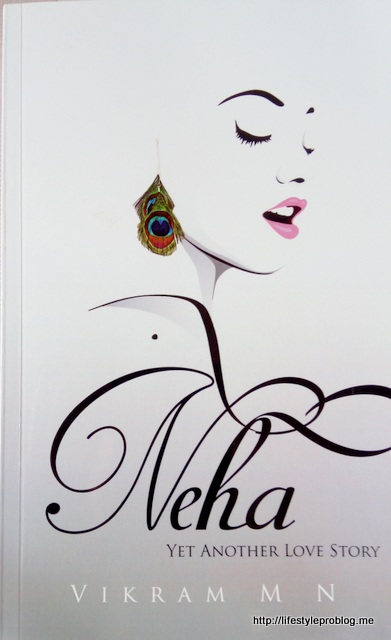 Neha - Yet Another Love Story by Vikram M N #BookReview