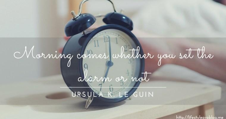 #AtoZChallenge : Ursula K Le Guin Quote