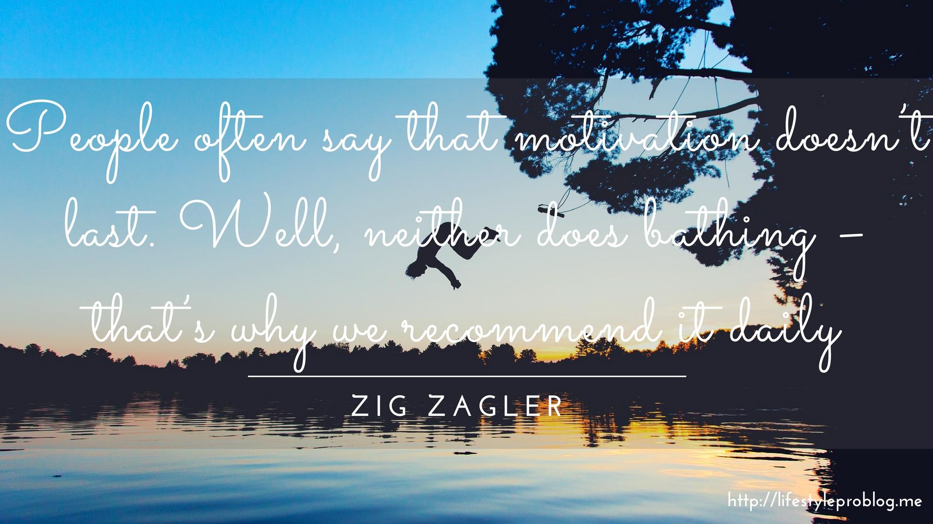 Zig Zagler Quote
