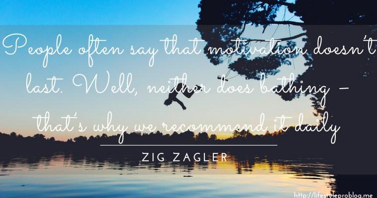#AtoZChallenge : Zig Zagler Quote