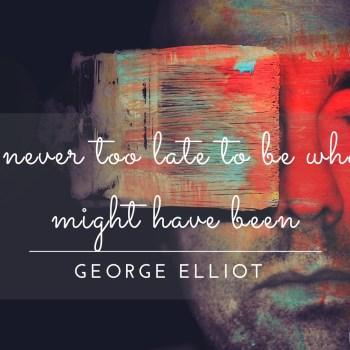 George Elliot Quote