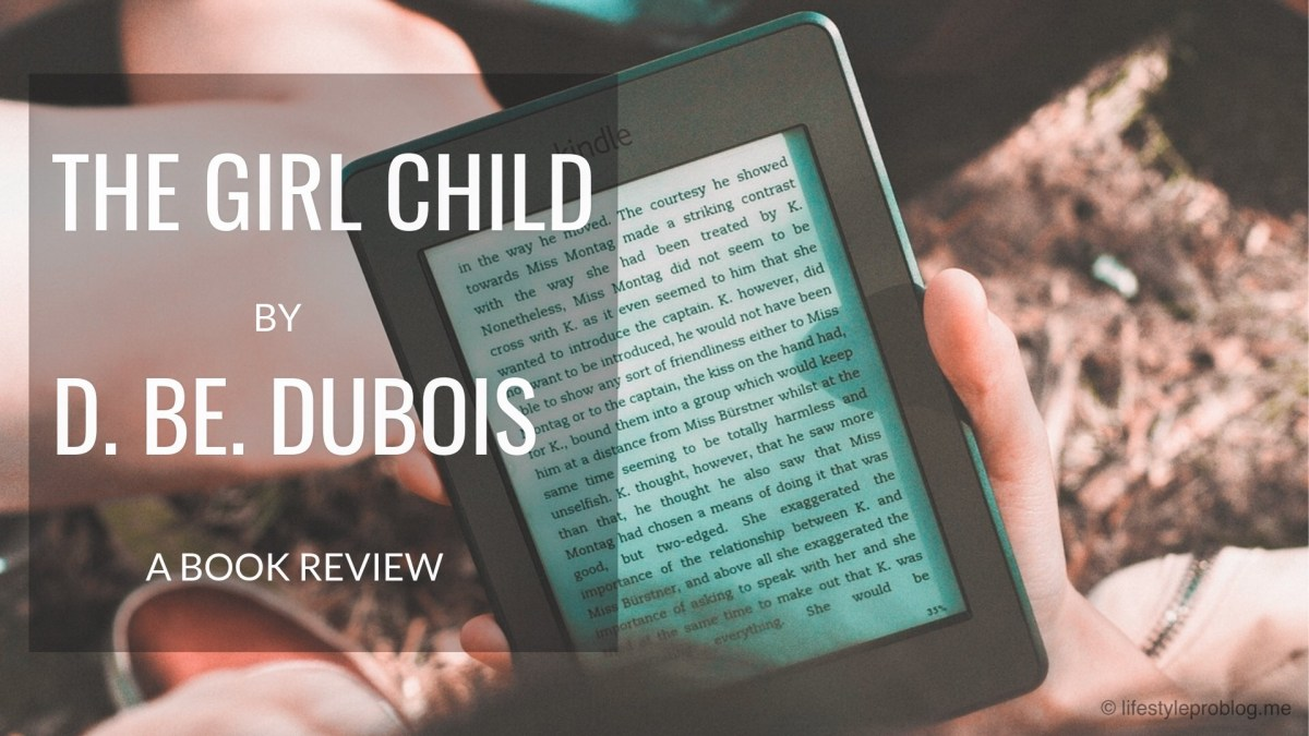 The Girl Child by D. Be. Dubois #BookReview