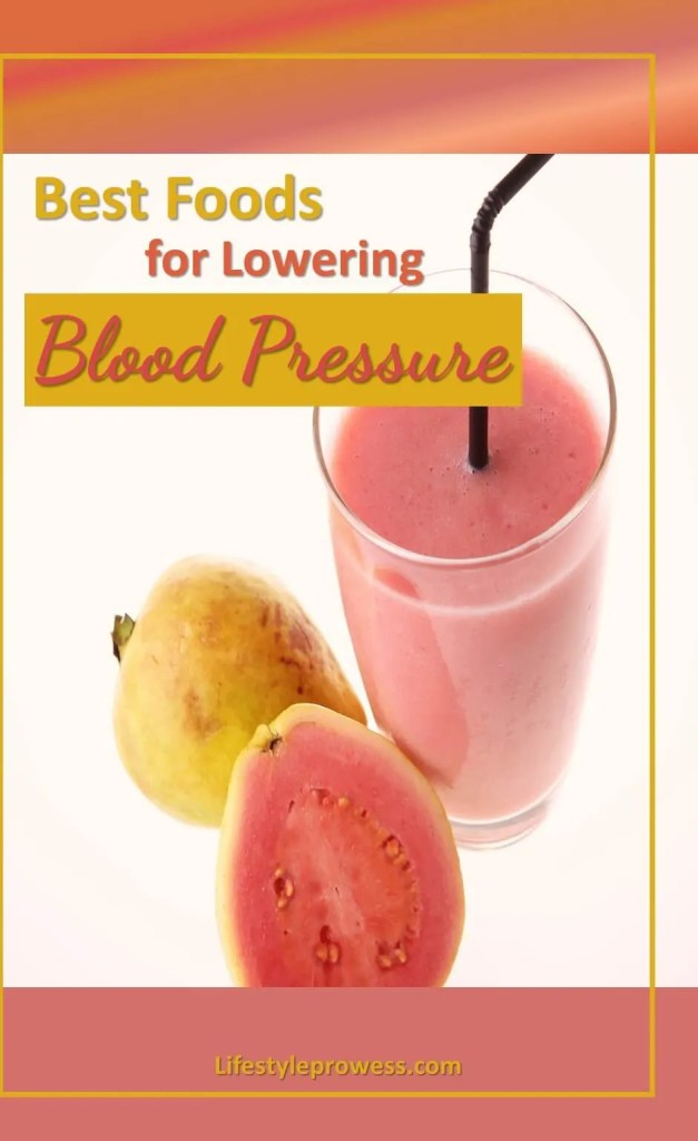 Best Foods for Lowering Blood Pressure