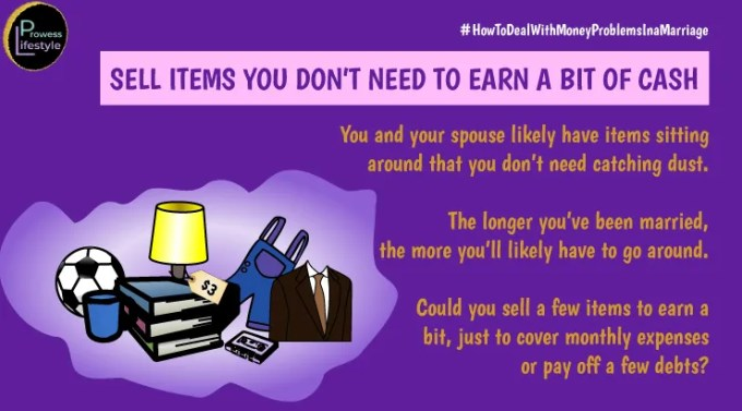 SELL ITEMS YOU DON'T NEED TO EARN A BIT OF CASH