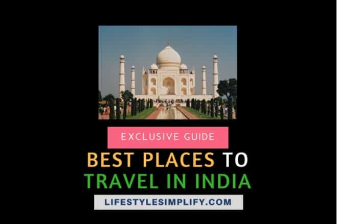 Tourist Places to Travel in India