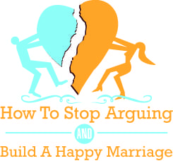 How to stop arguing and build a happy marriage
