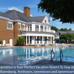 Williamsburg Plantation is a Perfect Resort When Visiting Colonial Williamsburg (Just $325 For 7 Nights Through Travel Club)