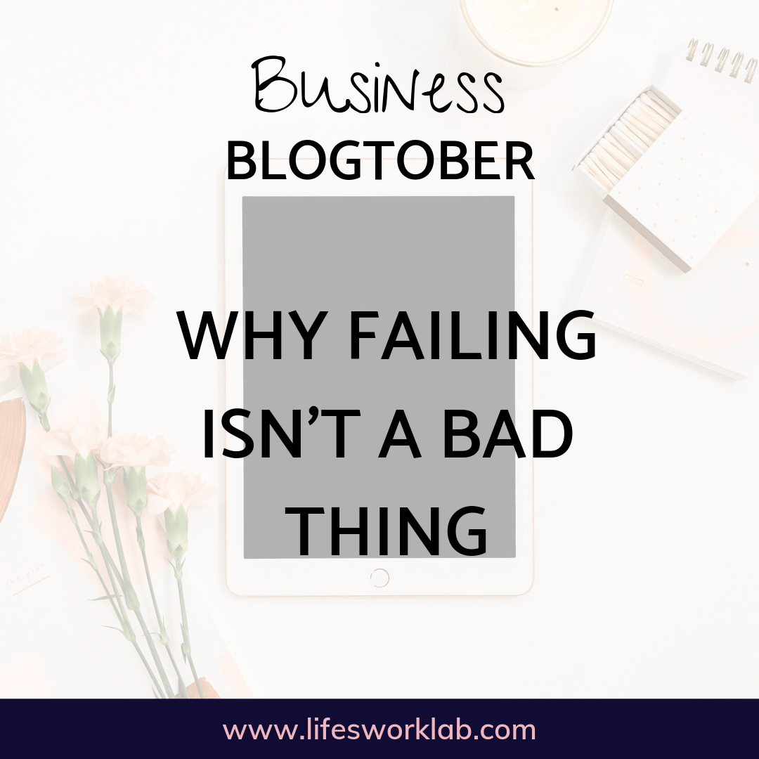 Why Failing Isn't A Bad Thing