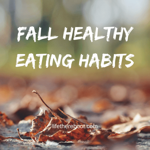 fall healthy eating habits