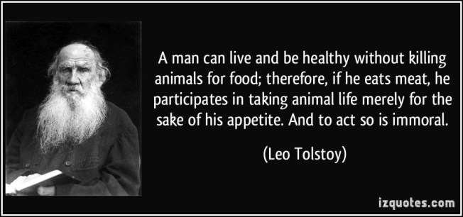 quote-a-man-can-live-and-be-healthy-without-killing-animals-for-food-therefore-if-he-eats-meat-he-leo-tolstoy-185798
