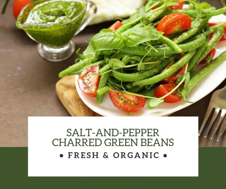 Salt-and-Pepper Charred Green Beans