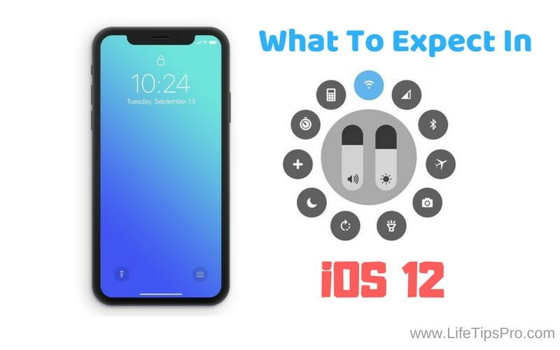 ios 12, ios 13 features expected and leaked at wwdc 2018