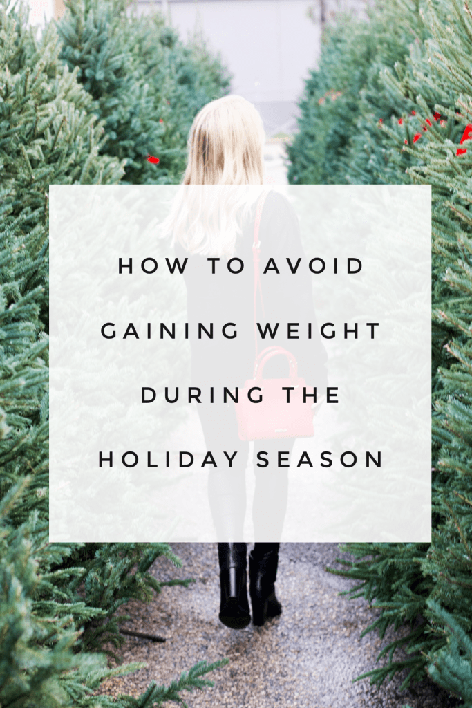 Guide To Not Gaining Weight During The Holidays