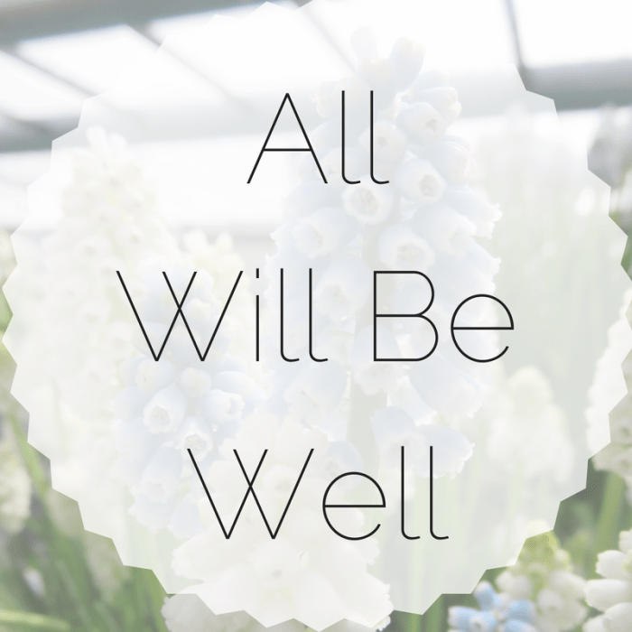 all will be well quote