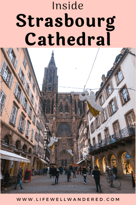 Inside Strasbourg Cathedral: Life Well Wandered