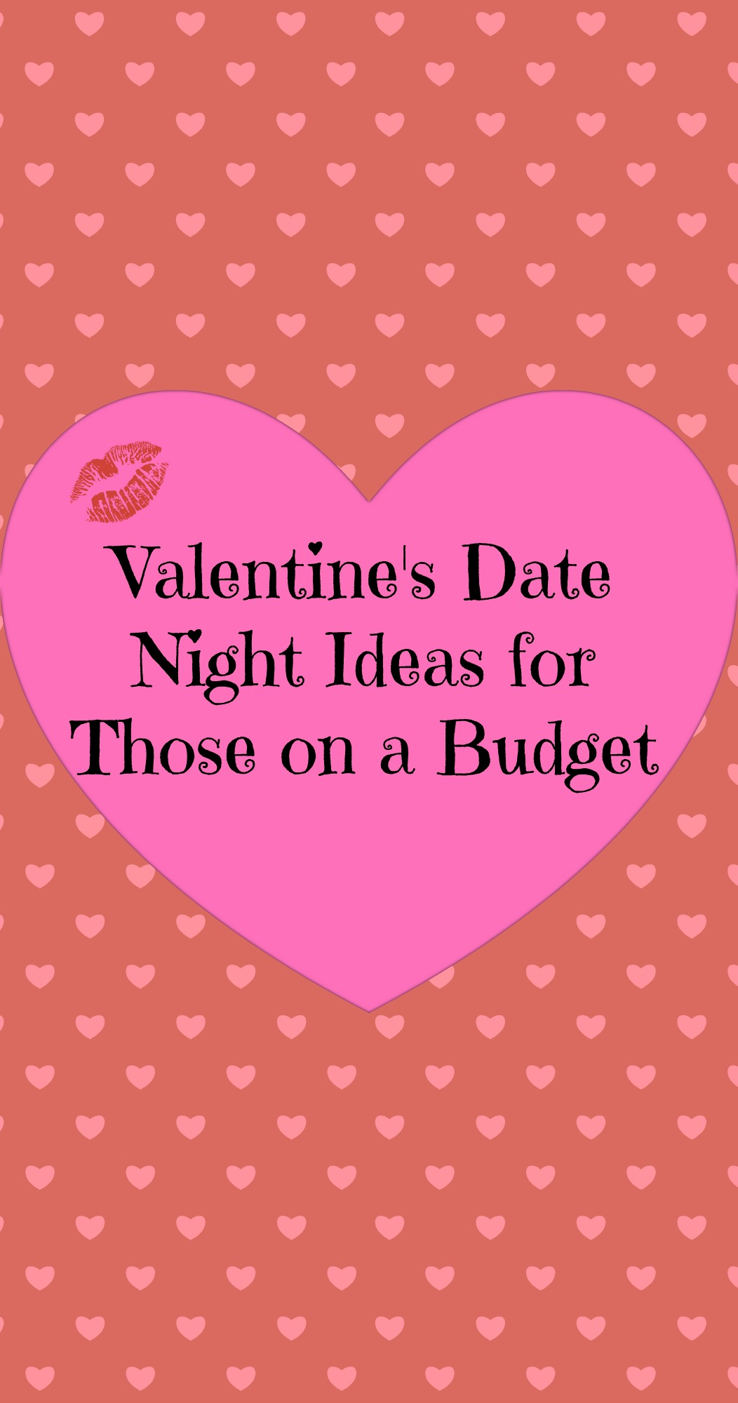 Valentine S Date Night Ideas For Those On A Budget