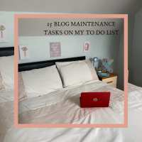 15 Blog Maintenance Tasks On My To Do List