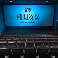 100 Films Before You Die